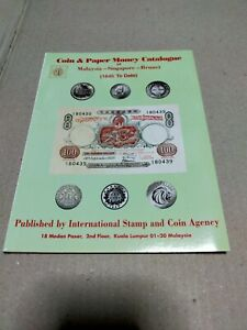 Coin & paper money catalogue of Malaysia singapore brunei 1st edition banknote