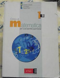 Corso di Matematica per i Licei scientifici sperimentali 1B