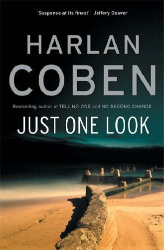 Just One Look By Harlan Coben. 9780752852584