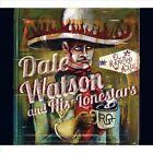 El Rancho Azul by Dale Watson/Dale Watson & His Lonestars (CD, Feb-2013, Continental Song City)