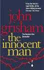 The Innocent Man by John Grisham (Paperback, 2010)