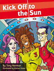 Kick Off to the Sun by Tony Norman (Paperback, 2008)