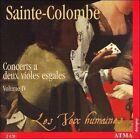 Sainte-Colombe: Concerts a deux violes esgales, Vol. 4 (CD, Jan-2007, 2 Discs, ATMA Classique)
