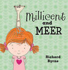 Millicent and Meer by Richard Byrne (Paperback, 2011)