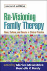 Re-visioning Family Therapy: Race, Culture, and Gender in Clinical Practice by Guilford Publications (Hardback, 2008)
