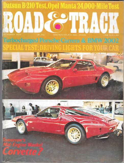 ROAD & TRACK MAGAZINE VOL. 25 #4 DECEMBER 1973 (VG) CORVETTE