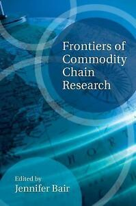 Frontiers-of-Commodity-Chain-Research-Brand-New-By-Jennifer-Bair