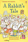 First Reading Level One: A Rabbit's Tale: Level 1 by Lynne Benton (Hardback, 2012)