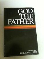 God The Father Compiled By Gordon Allred