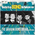 There's a Bond Between Us by Graham Bond Organisation (CD, Mar-2010, Repertoire)
