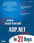 Sams Teach Yourself Asp.Net in 21 Days by Chris Payne, Denise G. Boyd (Paperback, 2002)