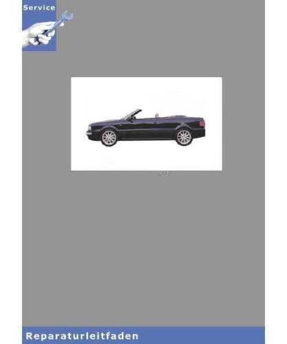 Audi Cabrio 8G Heizung 91-00 Klimaanlage Reparaturleitfaden