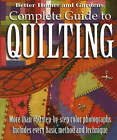 Complete Guide to Quilting: More Than 750 Step-by-Step Color Photographs, Includes Every Basic Method and Technique by Houghton Mifflin Harcourt Publishing Company (Paperback, 2003)