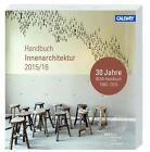 BDIA Handbuch Innenarchitektur 2015/16 (2015, Klappenbroschur)