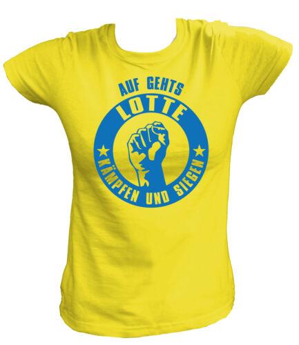 Auf geht´s Lotte kämpfen und siegen Fußball Football Damen T-Shirt