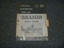 Galion Trench Roller Owner Operator Maintenance Parts Catalog Manual