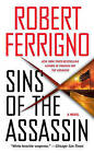 Sins of the Assassin by Robert Ferrigno (Paperback / softback)