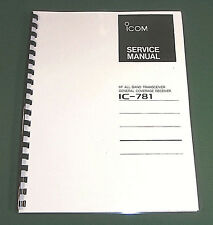 Icom IC-781 Service Manual - Premium Card Stock Covers & 28 LB Paper!