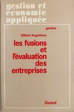 Les Fusions et l'évaluation des Entreprises - Gilbert Angénieux - Dunod 1970