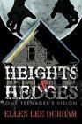 Heights & Hedges 9781463432430 by Ellen Lee Durham Paperback