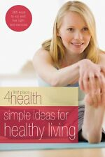 Simple Ideas for Healthy Living (First Place 4 Hea