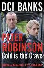 DCI Banks: Cold is the Grave by Peter Robinson (Paperback, 2011)