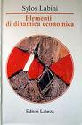 Paolo Sylos Labini, Elementi di dinamica economica