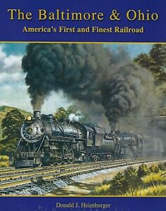 The-BALTIMORE-amp-OHIO-America-039-s-First-and-Finest-Railroad-NEW-BOOK-2019