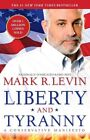Liberty and Tyranny: A Conservative Manifesto by Mark R Levin (Paperback, 2010)