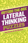 Outside-the-box Lateral Thinking Puzzles by Paul Sloane, Des MacHale (Paperback, 2013)