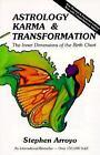 Astrology/Karma & Transformation 2nd Ed von First Last und Stephen Arroyo (2015, Taschenbuch)