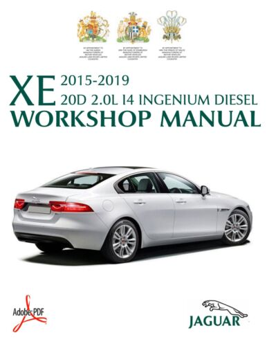 2015-2019 JAGUAR XE 20D INGENIUM I4 2.0L DIESEL WORKSHOP SERVICE MANUAL RWD//AWD
