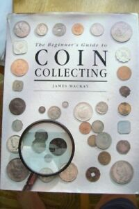 Coin Collecting For Beginners (an Easy Step-By-Step Guide!)