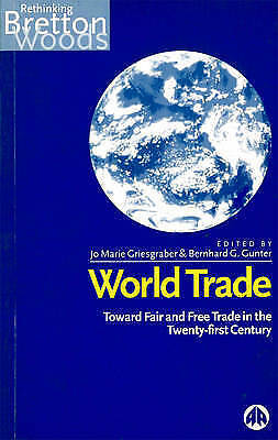 The World Bank: Lending on a Global Scale (Rethinking Bretton Woods), , Used; Go