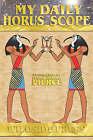 My Daily Horus Scope by Ramona Louise Wheeler (Hardback, 2005)