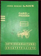 John Deere Gabelwender LGW 60 Betriebsanleitung und Ersatzteilliste