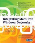 Integrating Macs Into Windows Networks von Guy Hart-Davis (2010, Taschenbuch)
