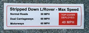 LAND-ROVER-ARMY-DEFENDER-Stripped-Down-MAX-SPEED-DASH-WARNING-STICKER