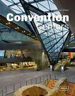 Convention Centers von Chris van Uffelen (2012, Gebundene Ausgabe)