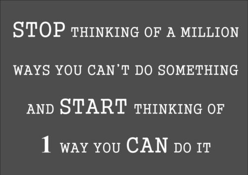INSPIRATIONAL MOTIVATIONAL QUOTE POSTER STOP THINKING OF A MILLION A4 PRINT