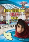 Understanding Iran Today by Michael Capek (Hardback, 2014)