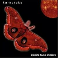 Karnataka - Delicate Flame Of Desire [new Cd]