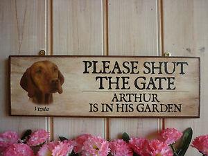 SHUT-THE-GATE-SIGN-GARDEN-SIGNS-HANDMADE-HUNGARIAN-VIZSLA-SIGN-DOGS-NAME-PLAQUE