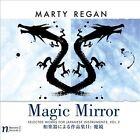 Marty Regan: Magic Mirror (CD, Jun-2012, Navona Records)
