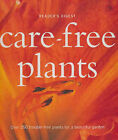 Care-Free Plants: A Guide to Growing the 200 Toughest, Easy-Care, Long-Living Beauties. by Reader's Digest (Hardback, 2004)