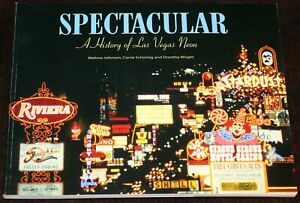 History of Las Vegas Neon Lights SPECTACULAR Book 2013 2nd Edtn Silver Slipper
