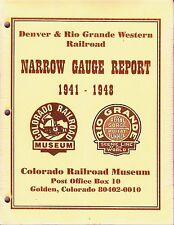 ~~~Denver & Rio Grande Western RR Narrow Gauge Report~1941-1948~New Reproduction