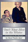 Don't Wear Silver in the Winter by Janet Cantor Gari (Paperback / softback, 2008)