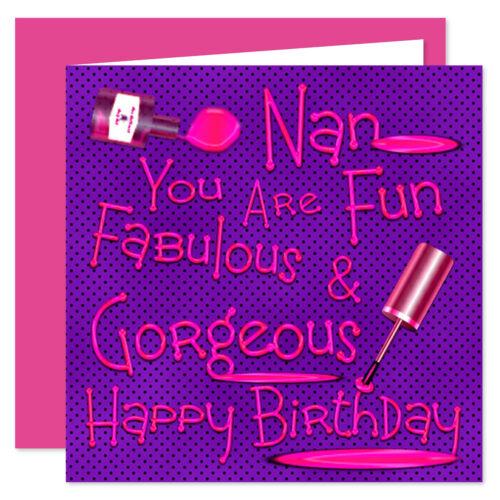 Age Range 50-75 Years Nan Happy Birthday Card Naughty Nails Fun Design