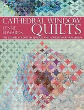 Quilt Book Cathedral Window Quilts The Classic Folded Technique by Lynne Edwards
